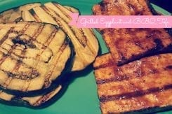 Recipe: BBQ Marinated Grilled Tofu and Grilled Eggplant