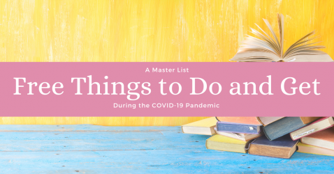Free things to do and get during the COVID-19 Pandemic
