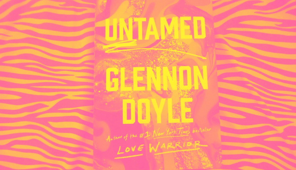 Untamed by Glennon Doyle - Picture of the book on a very colorful background